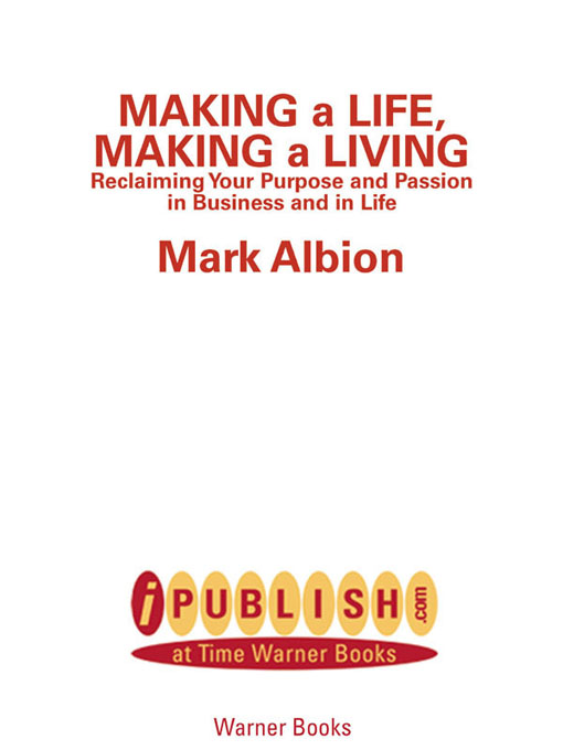 Title details for Making a Life, Making a Living® by Mark Albion - Available