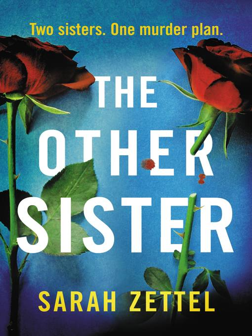 Title details for The Other Sister by Sarah Zettel - Available