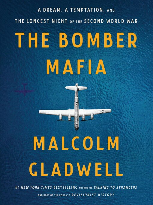 Title details for The Bomber Mafia by Malcolm Gladwell - Wait list