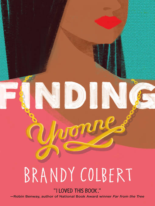 Title details for Finding Yvonne by Brandy Colbert - Available