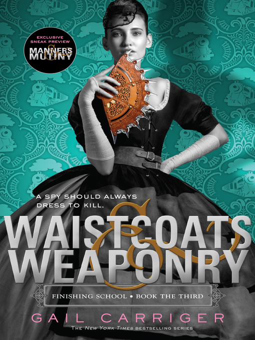 Title details for Waistcoats & Weaponry by Gail Carriger - Wait list