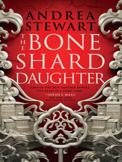Title details for The Bone Shard Daughter by Andrea Stewart - Available