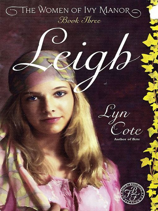 Title details for Leigh by Lyn Cote - Available