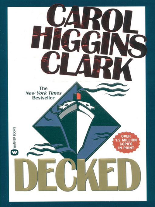 Title details for Decked by Carol Higgins Clark - Available