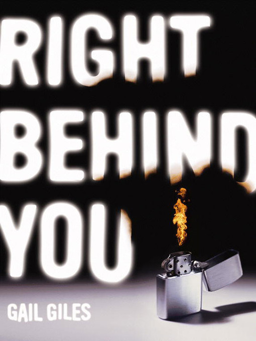 Title details for Right Behind You by Gail Giles - Available