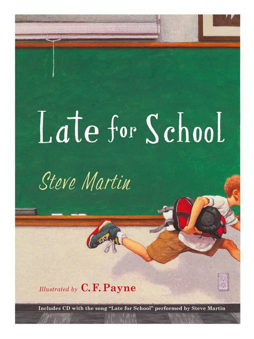 Title details for Late for School by Steve Martin - Available