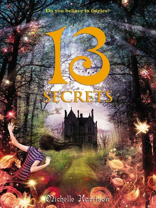 Title details for 13 Secrets by Michelle Harrison - Available