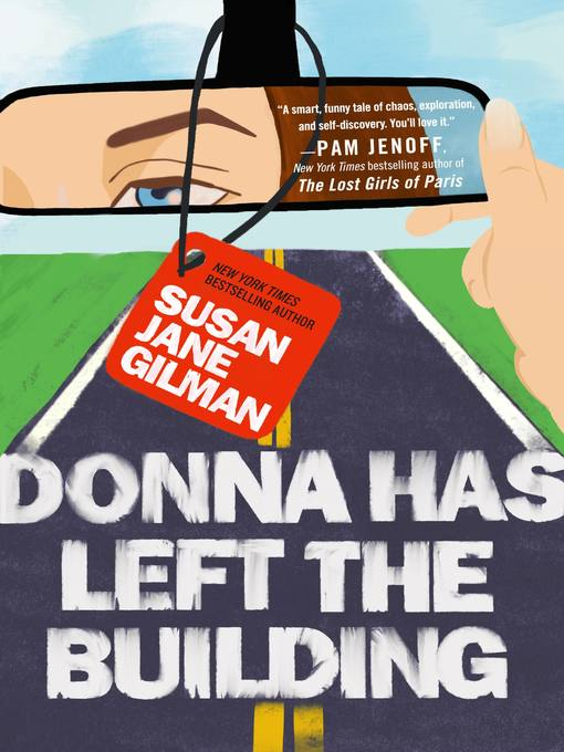 Title details for Donna Has Left the Building by Susan Jane Gilman - Available