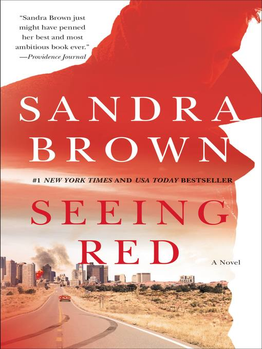 Title details for Seeing Red by Sandra Brown - Wait list