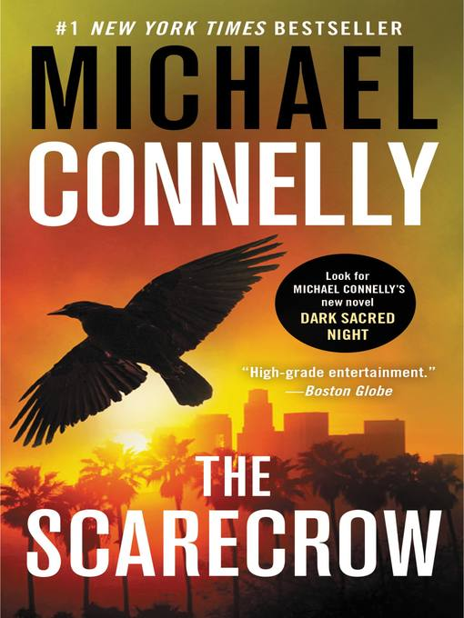 Title details for The Scarecrow by Michael Connelly - Wait list