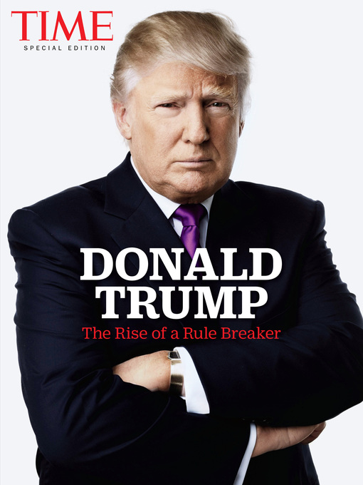 Title details for TIME Donald Trump by The Editors of TIME - Available