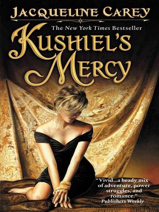 Title details for Kushiel's Mercy by Jacqueline Carey - Available