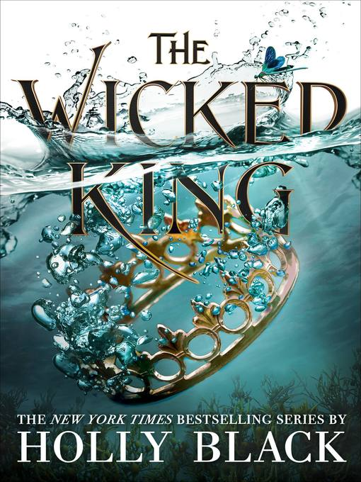 Title details for The Wicked King by Holly Black - Available