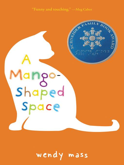 Title details for A Mango-Shaped Space by Wendy Mass - Wait list