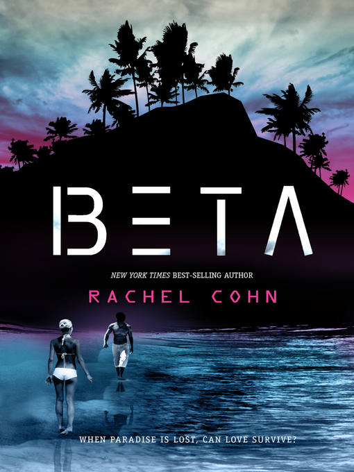 Title details for Beta by Rachel Cohn - Available