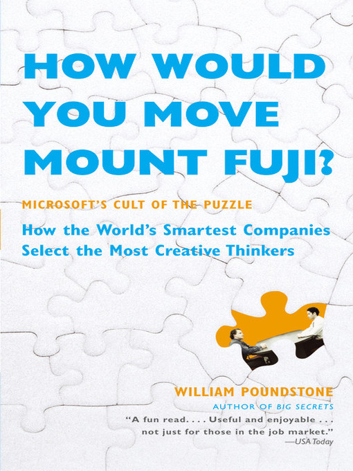 Title details for How Would You Move Mount Fuji? by William Poundstone - Wait list