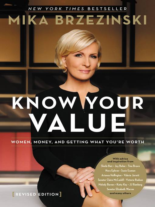 Title details for Knowing Your Value by Mika Brzezinski - Available