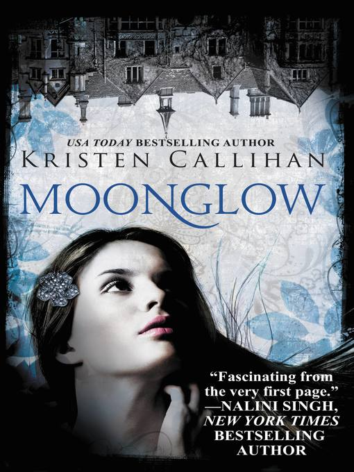 Title details for Moonglow by Kristen Callihan - Available
