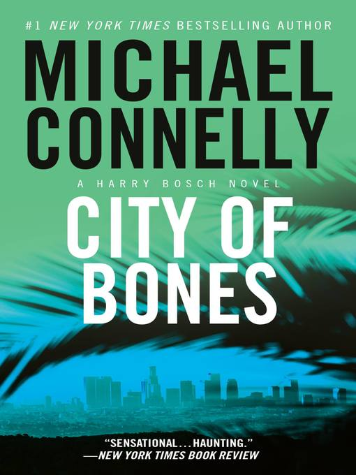 Title details for City of Bones by Michael Connelly - Wait list