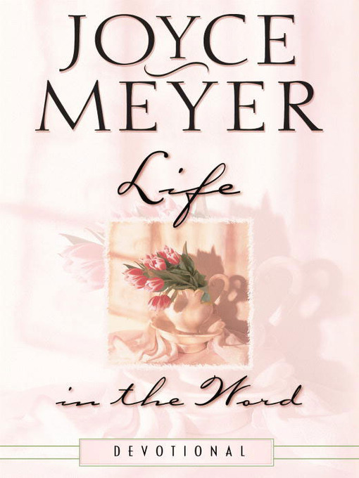 Title details for Life in the Word by Joyce Meyer - Available