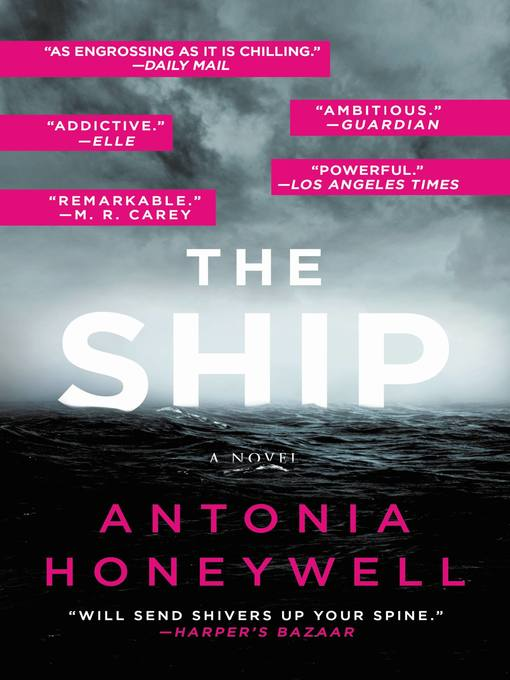 Title details for The Ship by Antonia Honeywell - Wait list