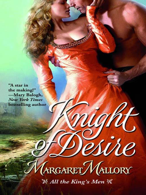 Title details for Knight of Desire by Margaret Mallory - Available