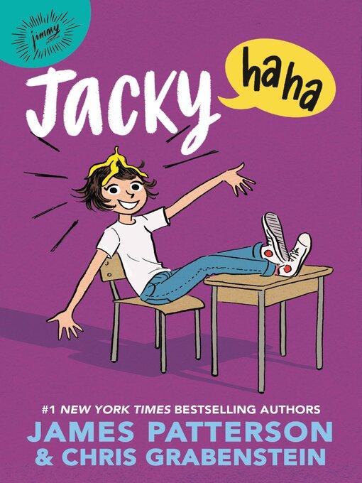 Title details for Jacky Ha-Ha by James Patterson - Wait list