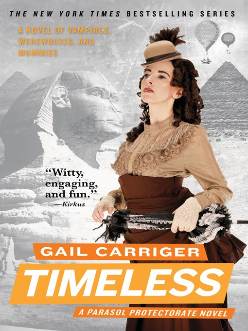 Title details for Timeless by Gail Carriger - Wait list