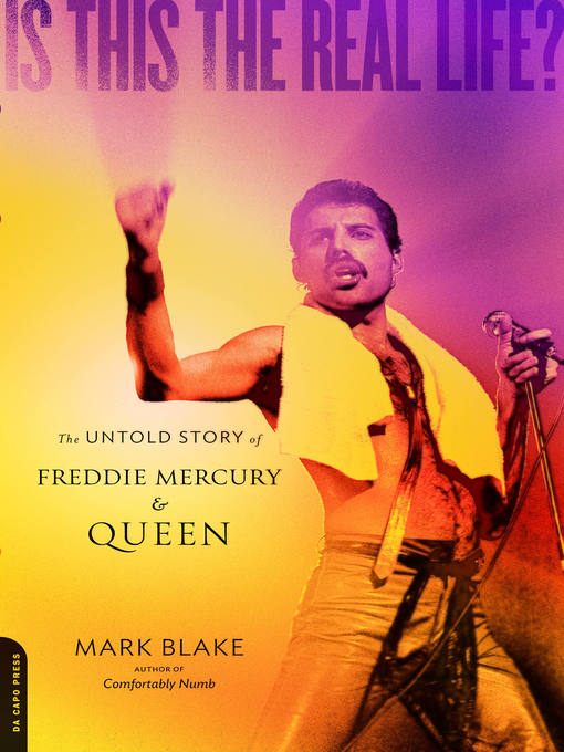 Title details for Is This the Real Life? by Mark Blake - Available