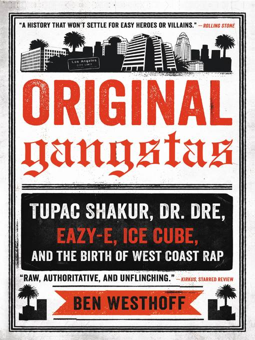 Title details for Original Gangstas by Ben Westhoff - Available