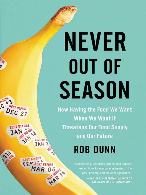 Title details for Never Out of Season by Rob Dunn - Available