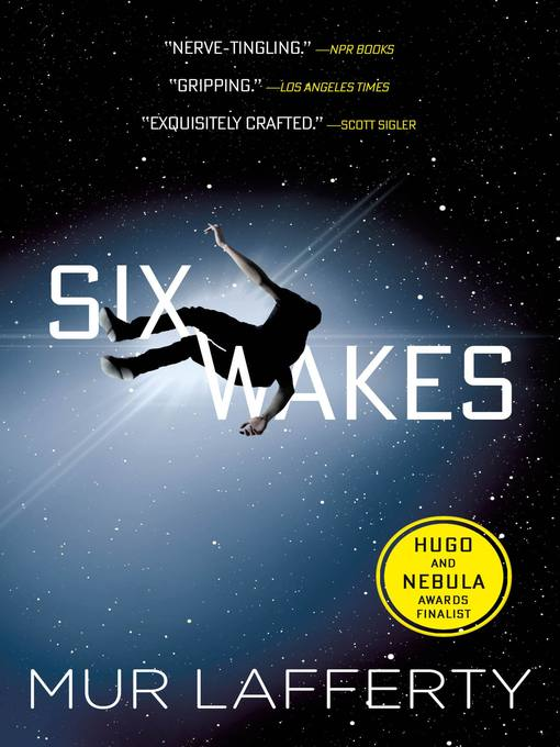 Title details for Six Wakes by Mur Lafferty - Wait list