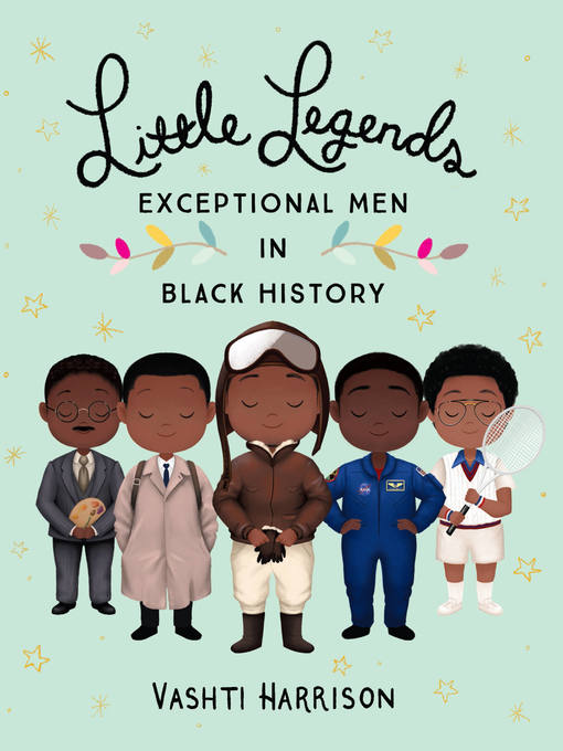 Title details for Little Legends by Vashti Harrison - Available