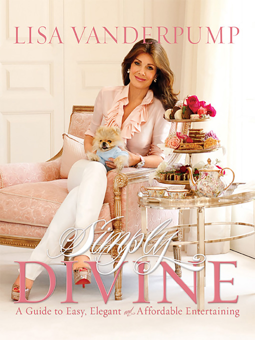 Title details for Simply Divine by Lisa Vanderpump - Available
