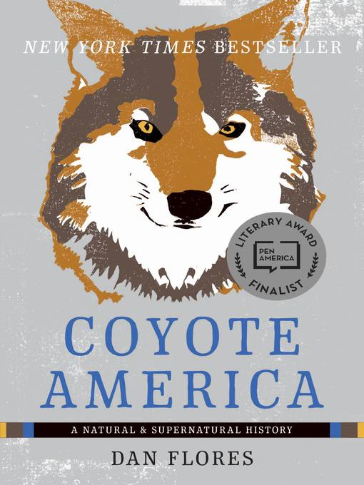 Title details for Coyote America by Dan Flores - Available