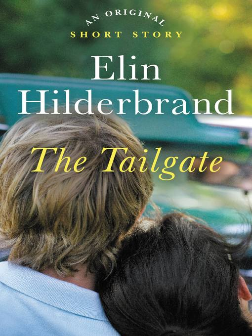 Title details for The Tailgate by Elin Hilderbrand - Wait list