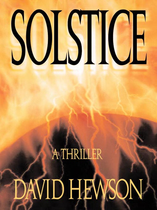 Title details for Solstice by David Hewson - Available
