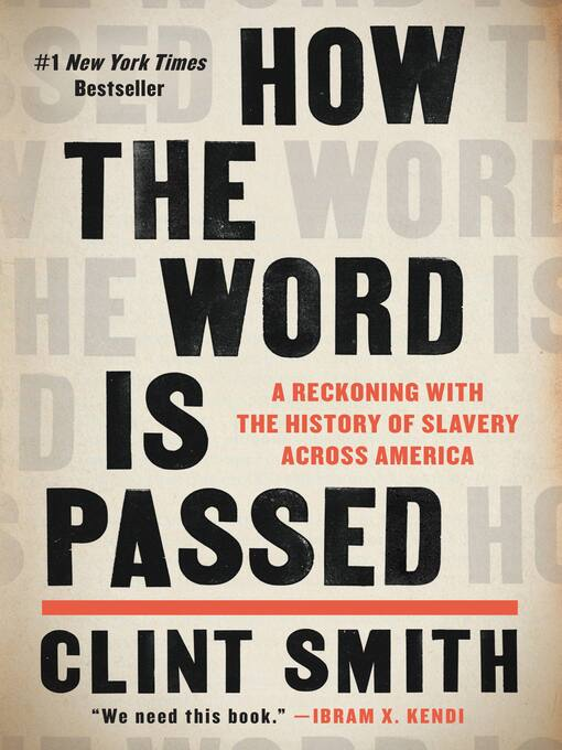 Title details for How the Word Is Passed by Clint Smith - Wait list