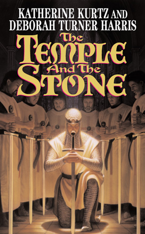 Title details for The Temple and the Stone by Katherine Kurtz - Available