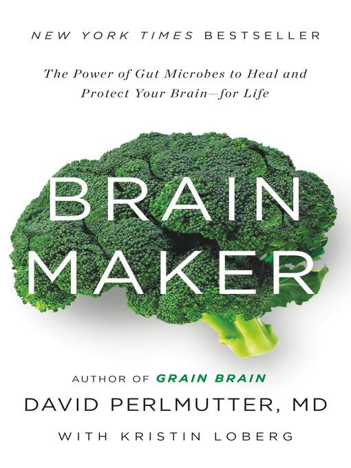 Title details for Brain Maker by David Perlmutter - Wait list