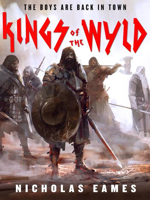 Title details for Kings of the Wyld by Nicholas Eames - Wait list
