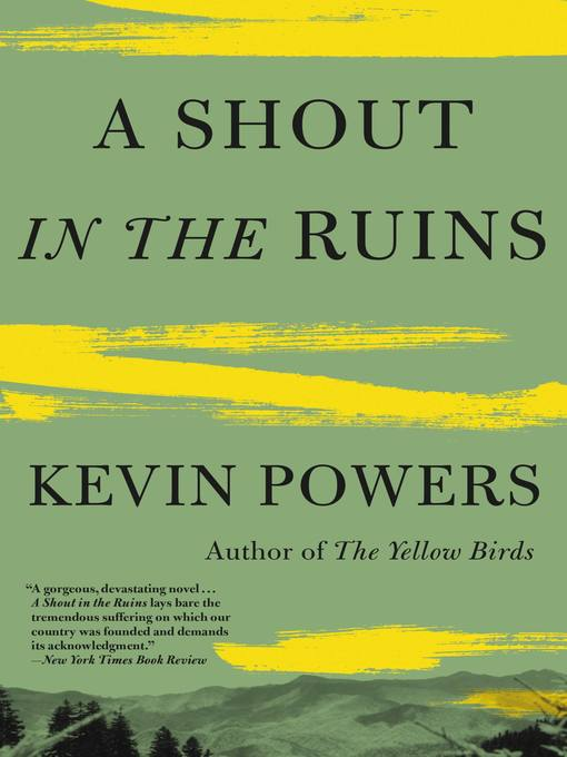Title details for A Shout in the Ruins by Kevin Powers - Available