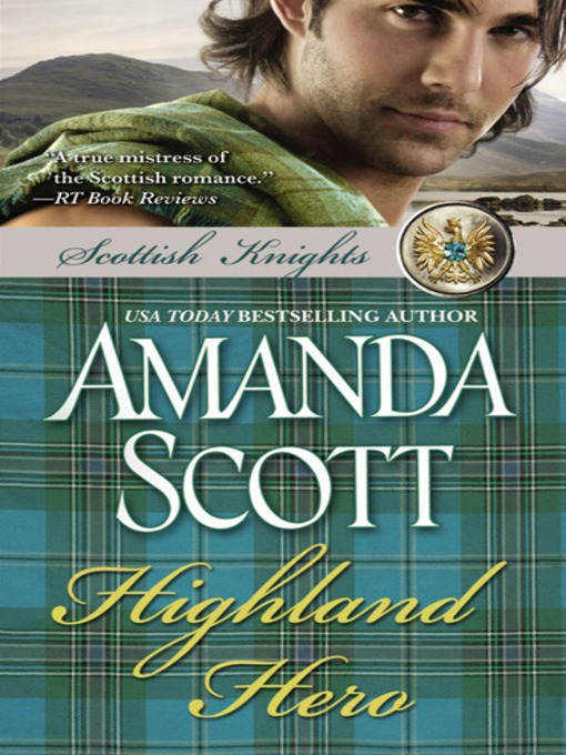 Title details for Highland Hero by Amanda Scott - Available