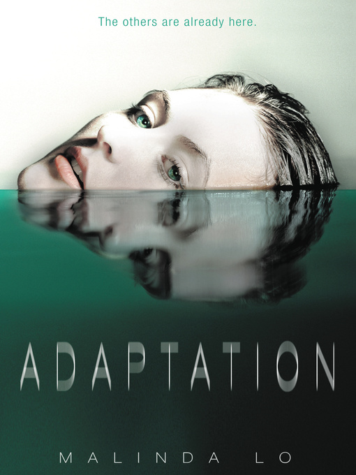 Title details for Adaptation by Malinda Lo - Available