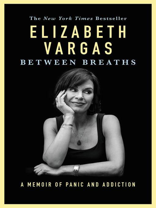 Title details for Between Breaths by Elizabeth Vargas - Available