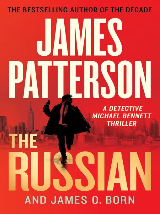 Title details for The Russian by James Patterson - Wait list