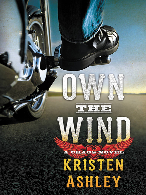 Title details for Own the Wind by Kristen Ashley - Wait list