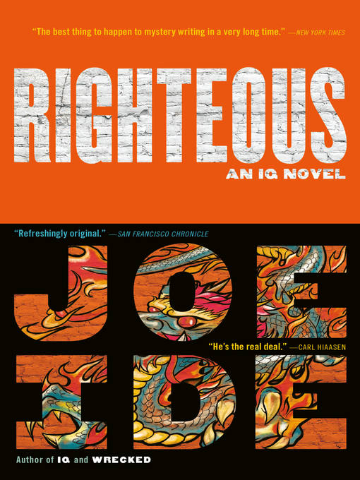 Title details for Righteous by Joe Ide - Available