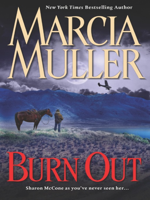 Title details for Burn Out by Marcia Muller - Wait list