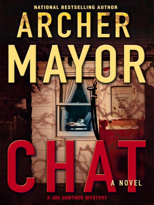 Title details for Chat by Archer Mayor - Available